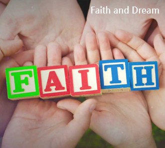 Faith and Dream